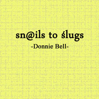 Snails To Slugs (2012)