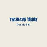 Trash Can Deluxe (2012)